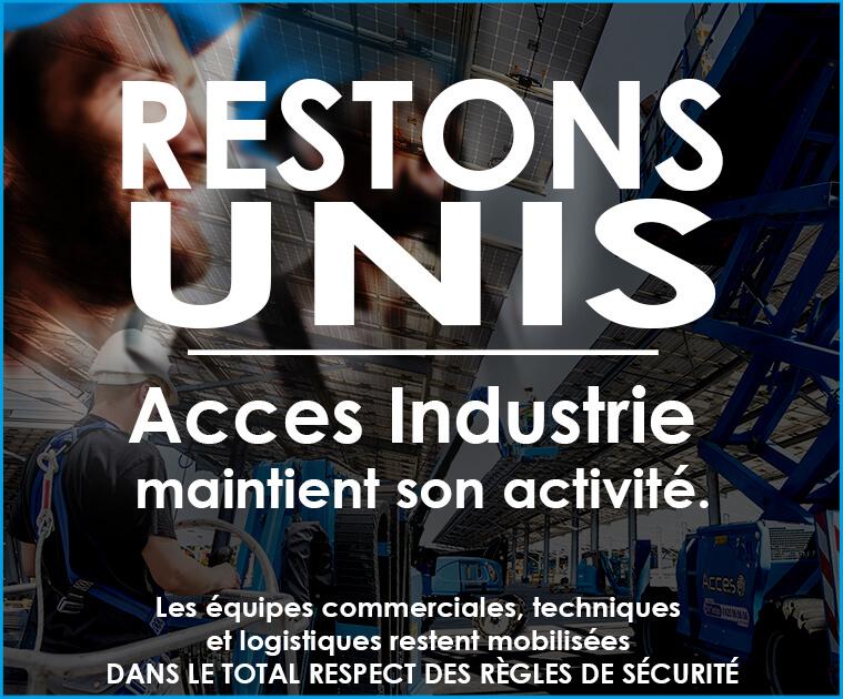 Accès Industrie maintient son activité - Restons Unis et Mobilisés